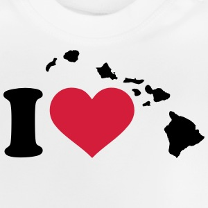 I love Hawaii T-Shirts - Baby T-Shirt