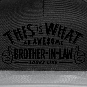 awesome brotherinlaw looks like pro desi t-shirt - Snapback Cap