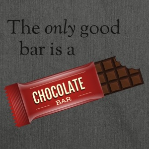 The only good bar is a chocolate bar T-Shirts - Schultertasche aus Recycling-Material