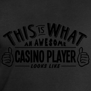 awesome casino player looks like pro des t-shirt - Men's Sweatshirt by Stanley & Stella