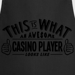 awesome casino player looks like pro des t-shirt - Cooking Apron
