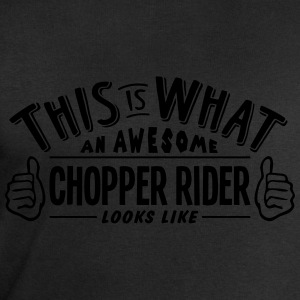 awesome chopper rider looks like pro des t-shirt - Men's Sweatshirt by Stanley & Stella