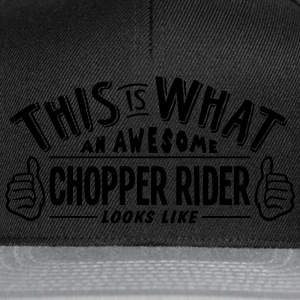 awesome chopper rider looks like pro des t-shirt - Snapback Cap