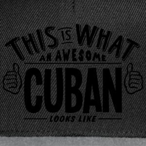 awesome cuban looks like pro design t-shirt - Snapback Cap