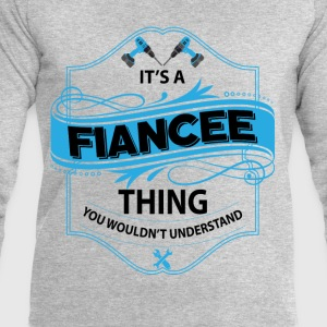 it's a fiancee thing you wouldnt understand T-Shirts - Men's Sweatshirt by Stanley & Stella