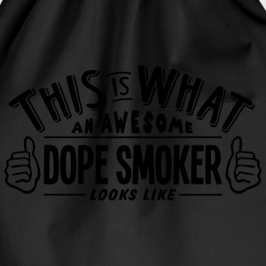 awesome dope smoker looks like pro desig t-shirt - Drawstring Bag