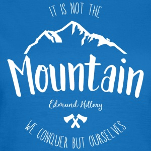 Mountain Quote 1 - Women's T-Shirt