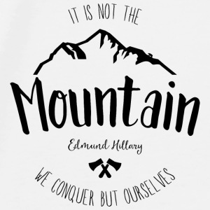 Mountain quote 2 - Men's Premium T-Shirt