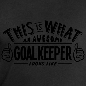 awesome goalkeeper looks like pro design t-shirt - Men's Sweatshirt by Stanley & Stella