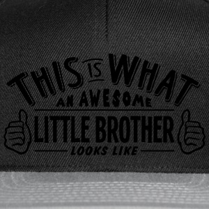 awesome little brother looks like pro de t-shirt - Snapback Cap