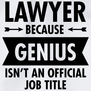 Lawyer Because Genius Isn't An Official Job Title Maglie a manica lunga - Sacca sportiva
