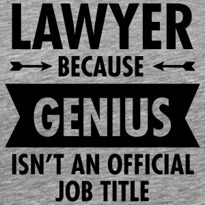 Lawyer Because Genius Isn't An Official Job Title Manga larga - Camiseta premium hombre