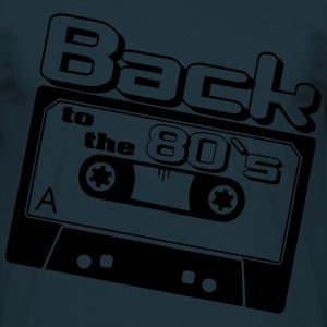 80er, Back to 80`s ,80er Party, Herren Sweat - Männer T-Shirt