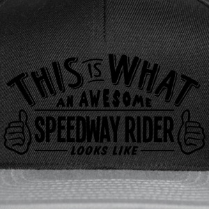 awesome speedway rider looks like pro de t-shirt - Snapback Cap