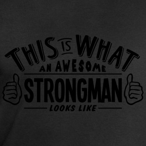 awesome strongman looks like pro design t-shirt - Men's Sweatshirt by Stanley & Stella