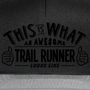 awesome trail runner looks like pro desi t-shirt - Snapback Cap