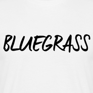 BLUEGRASS - Mannen T-shirt