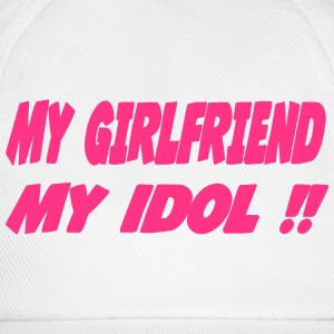 My girlfriend My idol !! Tops - Baseball Cap