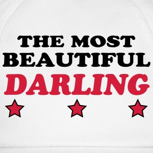 The most beautiful darling T-Shirts - Baseball Cap