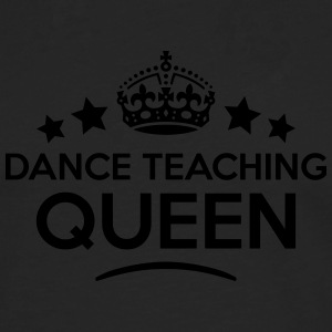 dance teaching queen keep calm style cop WOMENS T- - Men's Premium Longsleeve Shirt