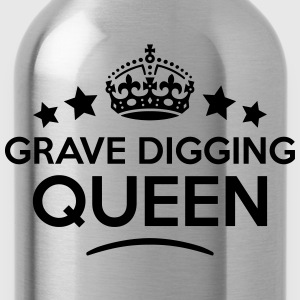 grave digging queen keep calm style WOMENS T-SHIRT - Water Bottle