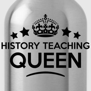 history teaching queen keep calm style c WOMENS T- - Water Bottle