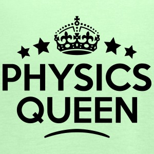physics queen keep calm style WOMENS T-SHIRT - Women's Tank Top by Bella