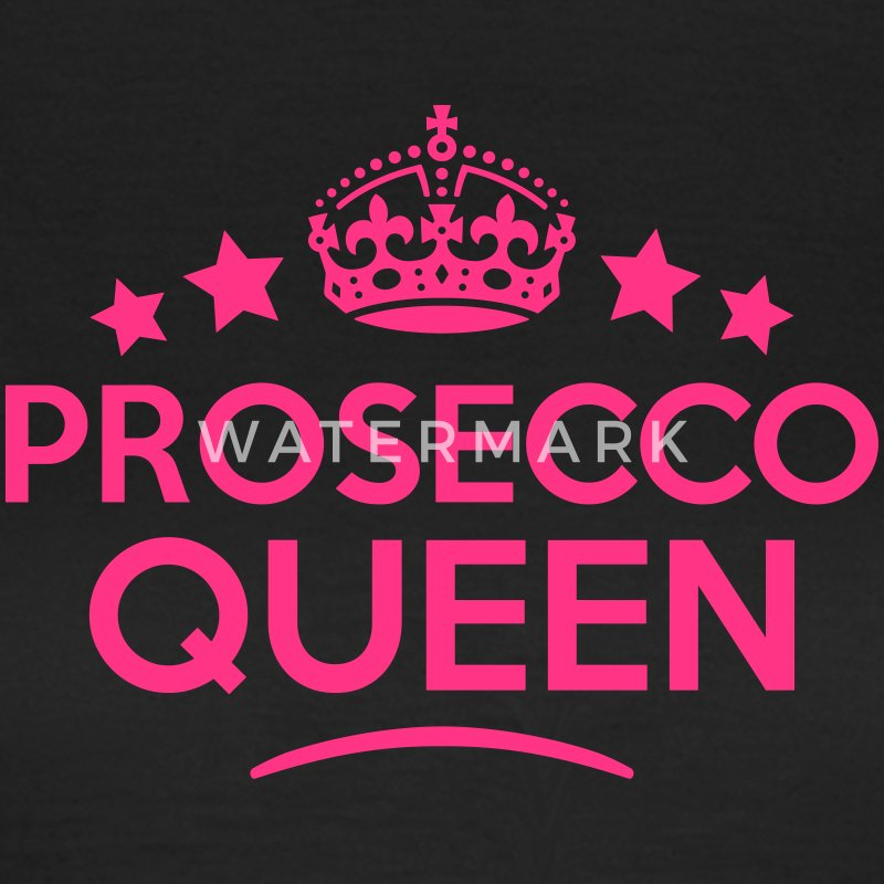 prosecco queen keep calm style WOMENS T-SHIRT - Women's T-Shirt