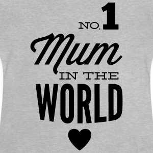 no1 mum in the world Camisetas - Camiseta bebé