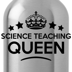 science teaching queen keep calm style c WOMENS T- - Water Bottle