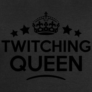 twitching queen keep calm style WOMENS T-SHIRT - Men's Sweatshirt by Stanley & Stella