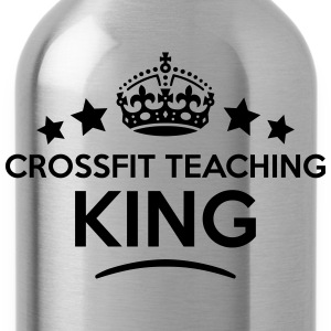 crossfit teaching king keep calm style c T-SHIRT - Water Bottle