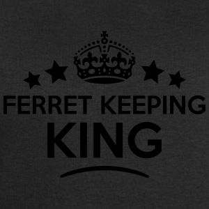 ferret keeping king keep calm style crow T-SHIRT - Men's Sweatshirt by Stanley & Stella