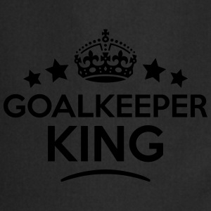 goalkeeper king keep calm style crown st T-SHIRT - Cooking Apron