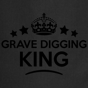 grave digging king keep calm style crown T-SHIRT - Cooking Apron
