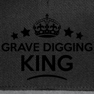 grave digging king keep calm style crown T-SHIRT - Snapback Cap