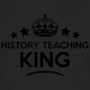 history teaching king keep calm style cr T-SHIRT - Men's Premium Longsleeve Shirt