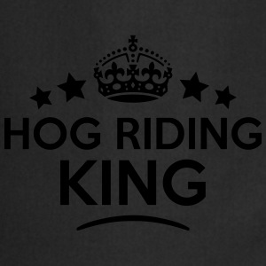 hog riding king keep calm style crown st T-SHIRT - Cooking Apron