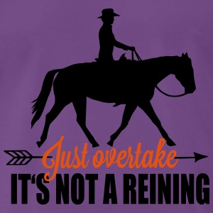 Just overtake! It's not a reining! Topper - Premium T-skjorte for menn