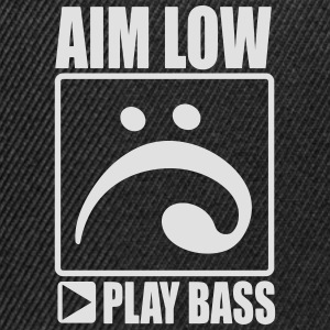 aim low, play bass T-Shirts - Snapback Cap