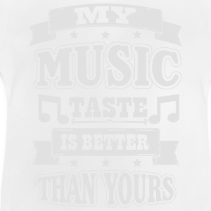 My music taste is better than yours Langarmshirts - Baby T-Shirt