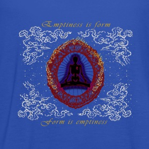 Emptiness is form Herz Sutra Zen Weisheit T-Shirts - Frauen Tank Top von Bella