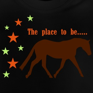 The Pleace to be -- Horse T-shirts - Baby T-shirt