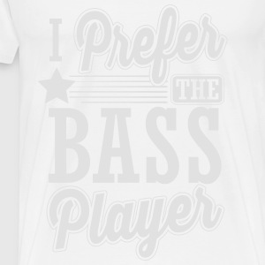 I prefer the bass player Tops - Männer Premium T-Shirt
