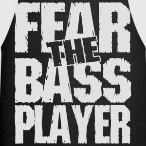 Fear the bass player T-Shirts - Kochschürze