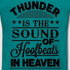 Thunder is the sound of hoofbeats in Heaven Sweatshirts - Herre-T-shirt