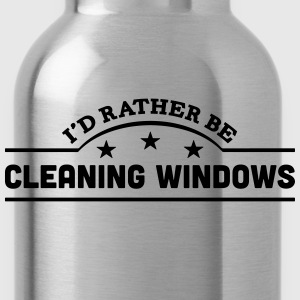 id rather be cleaning windows banner cop t-shirt - Water Bottle