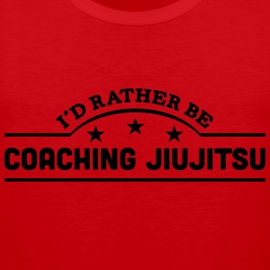 id rather be coaching jiujitsu banner co t-shirt - Men's Premium Tank Top
