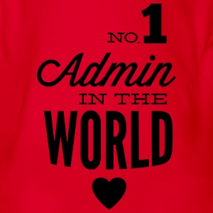 The best Admin in the world Shirts - Organic Short-sleeved Baby Bodysuit