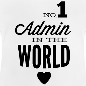 The best Admin in the world Shirts - Baby T-Shirt